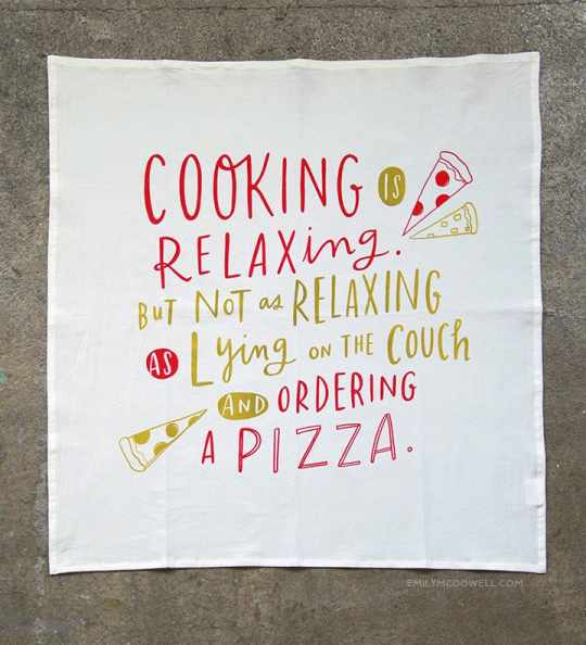 Cooking Is Relaxing Dish Towel by Emily McDowell