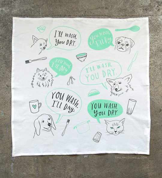 You Wash, You Dry Dish Towel by Emily McDowell