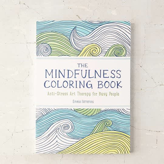 The Mindfulness Coloring Book: Anti-Stress Art Therapy For Busy People By Emma Farrarons
