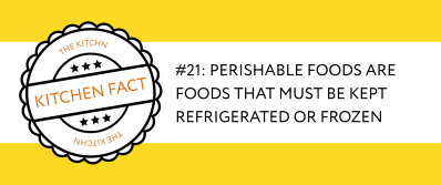 Kitchen fact on perishable foods