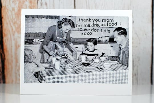 Thank You Mom For Making Us Food - Card