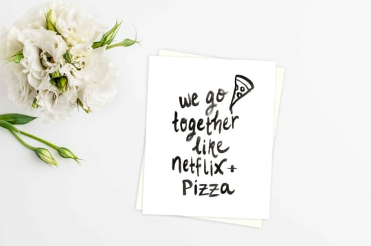We go together like Netflix + Pizza from The Big Lake