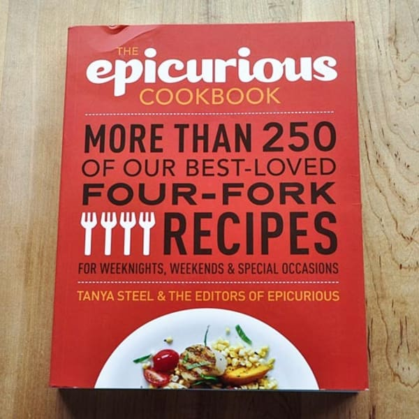 The Epicurious Cookbook By Tanya Steel Amp Amp The Editors Of