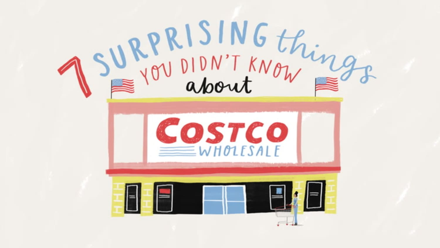 7 Surprising Things You Didn't Know About Costco