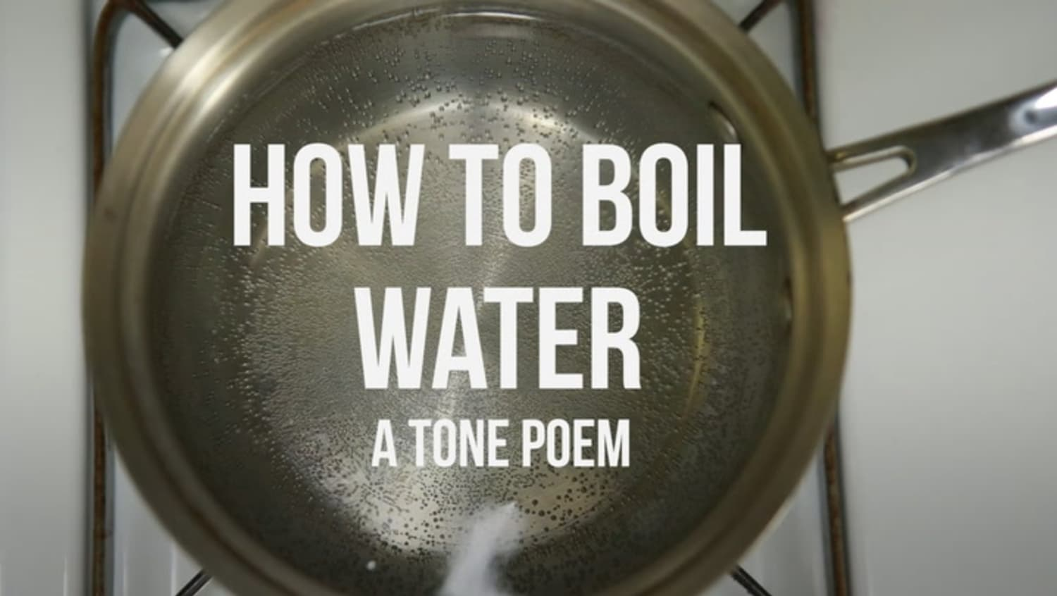 How to Boil Water