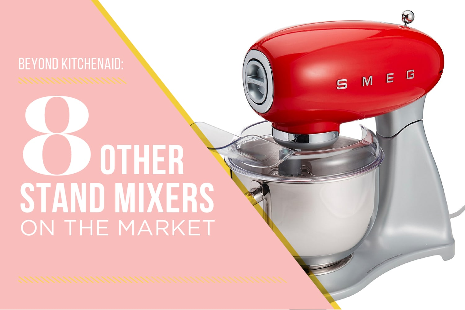 Beyond Kitchenaid 8 Other Stand Mixers On The Market Kitchn