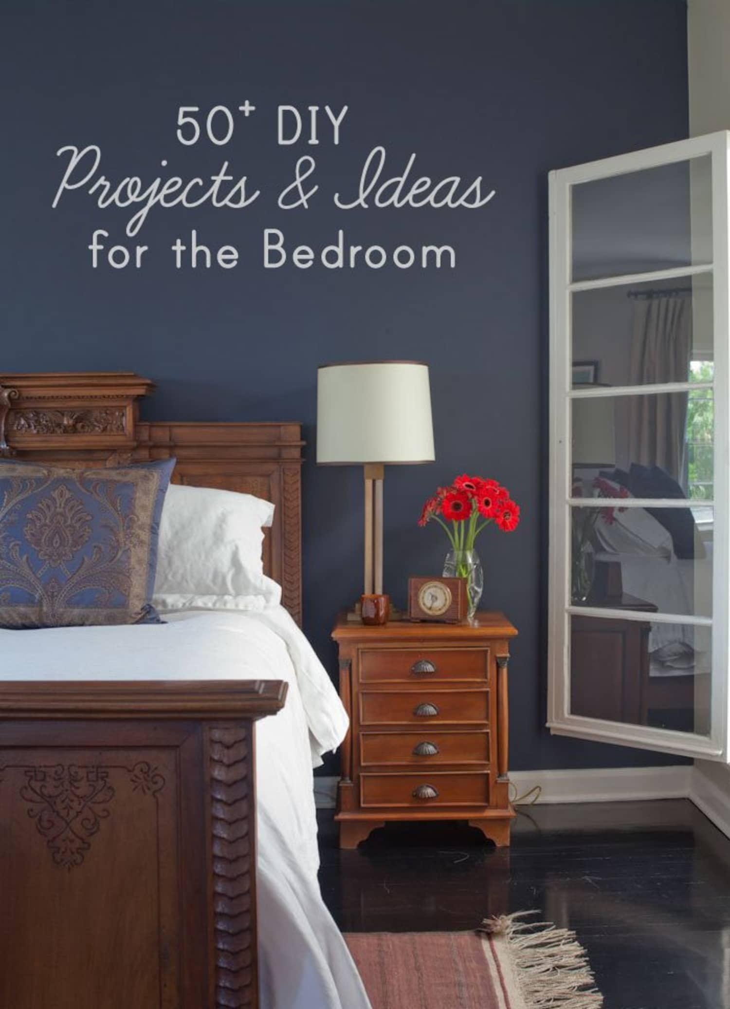 50+ DIY Project Ideas for the Bedroom