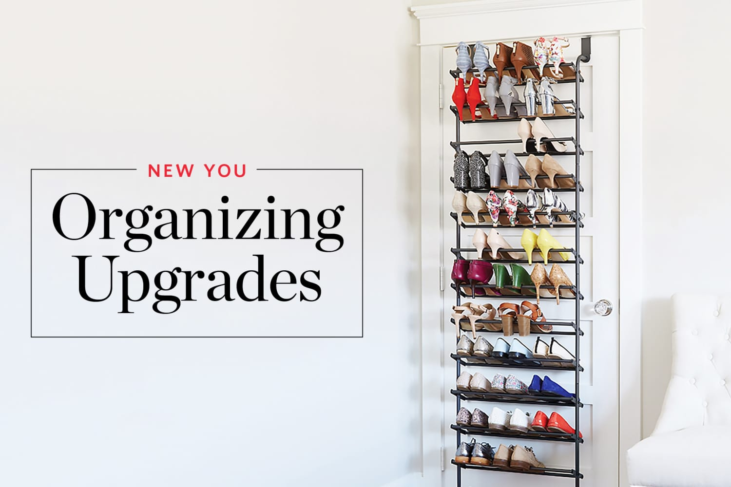 Organizational Upgrades That Will Make You Feel Like a Totally New Person