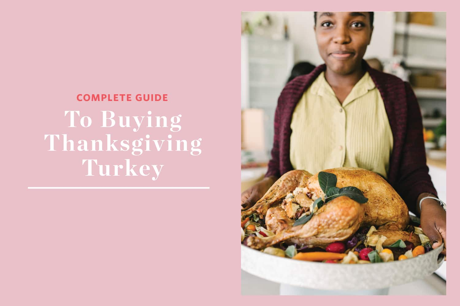 Everything You Need to Know About Buying a Turkey