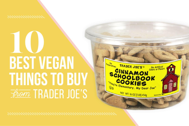 The 10 Best Vegan Things to Buy at Trader Joe's