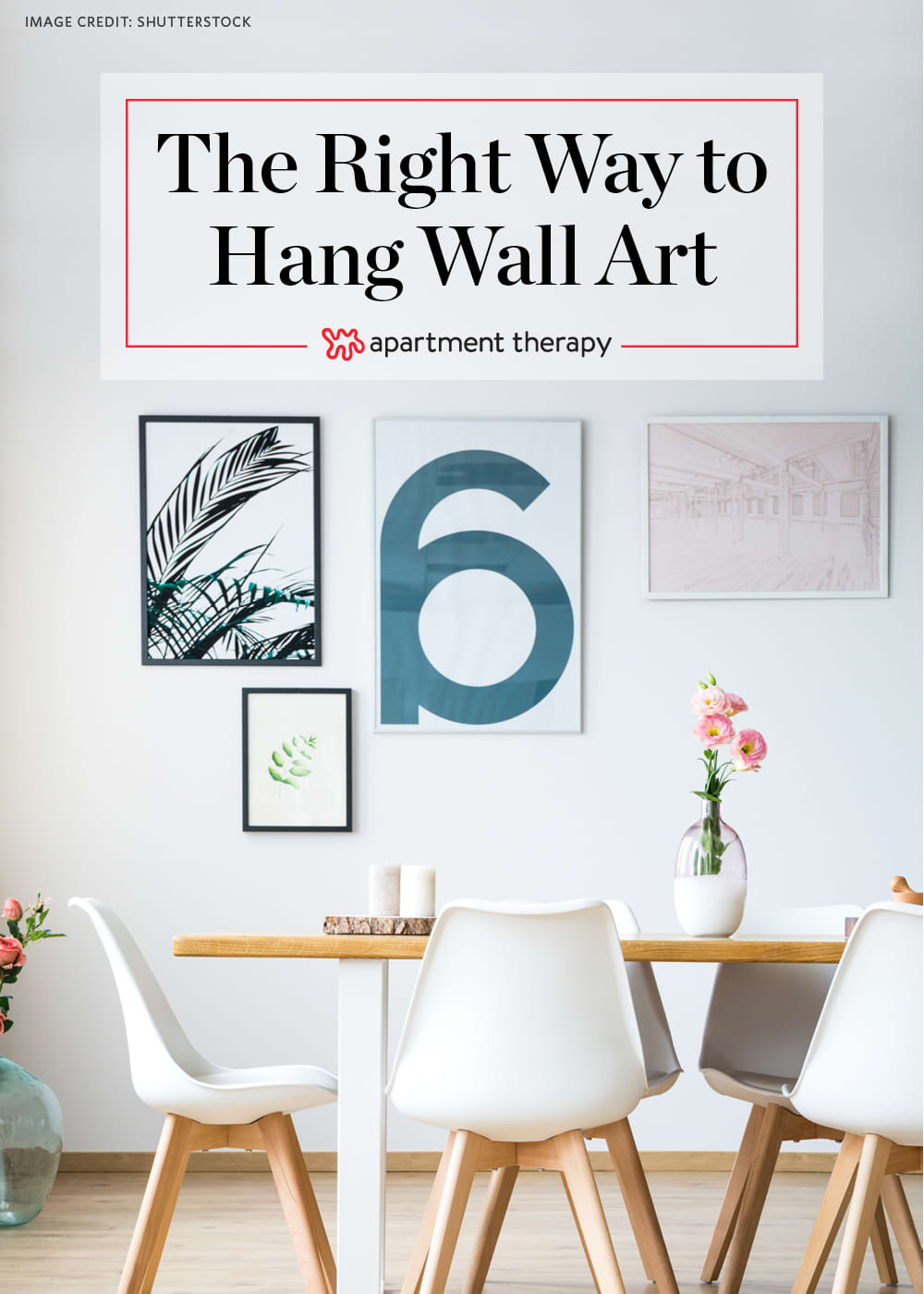 How To Hang A Picture Wall Art Tips Video Apartment Therapy