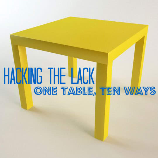 Hacking The Ikea Lack One Table Ten Different Ways Apartment Therapy