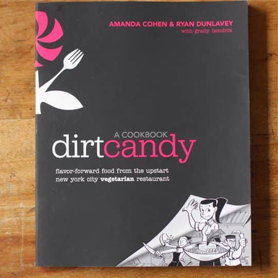 Dirt Candy by Amanda Cohen and Ryan Dunlavey: gallery image 1