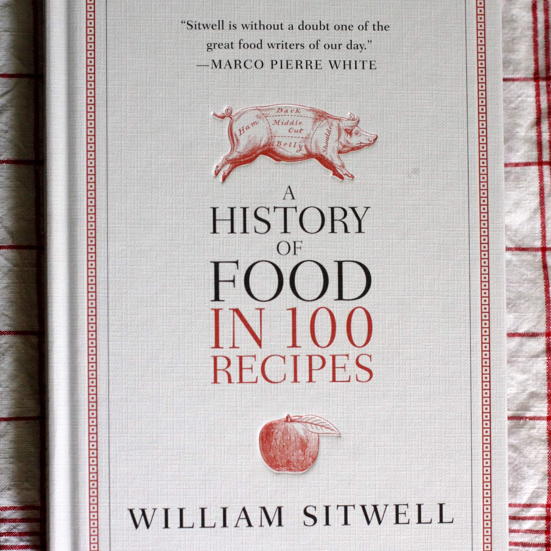 A History of Food in 100 Recipes by William Sitwell: gallery image 1