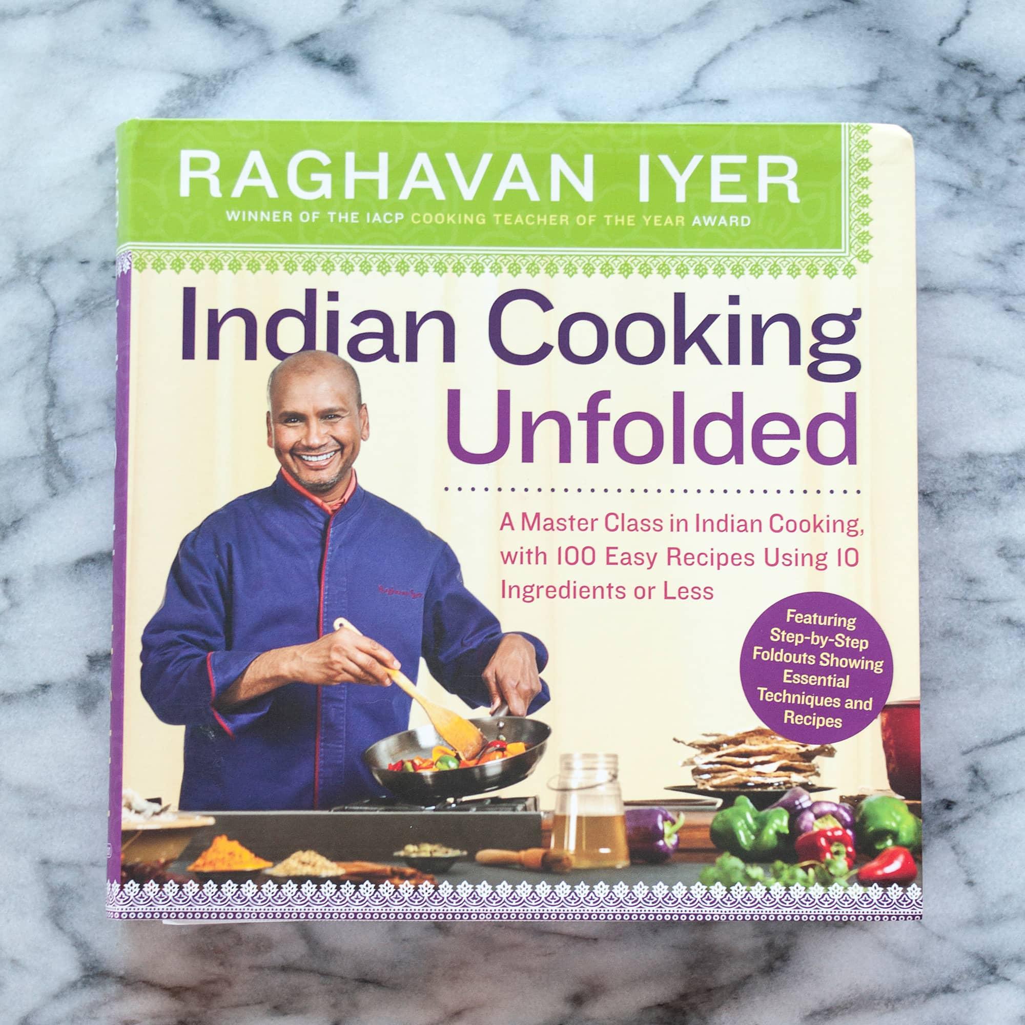 Indian Cooking Unfolded by Raghavan Iyer: gallery image 1