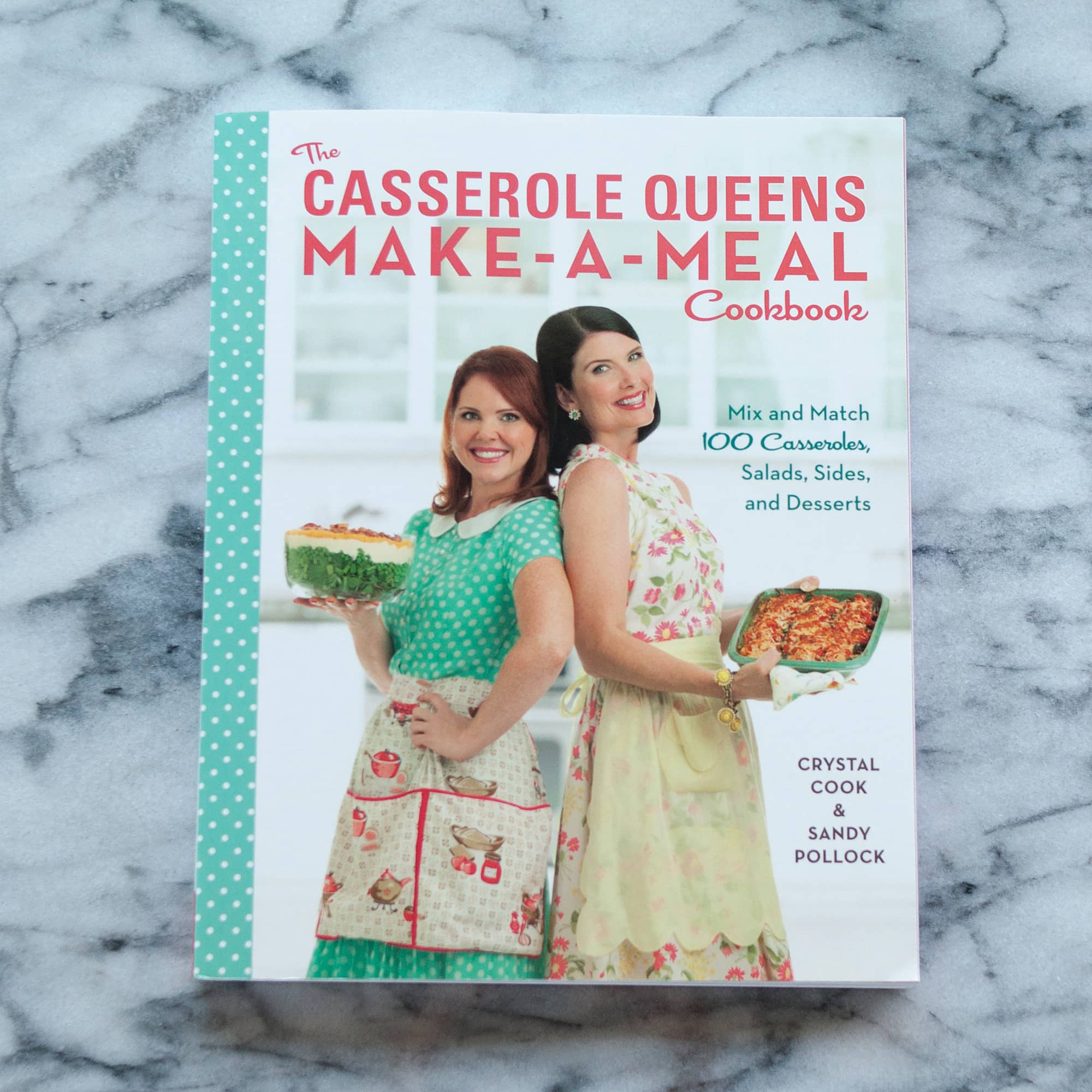 The Casserole Queens Make-A-Meal Cookbook by Crystal Cook & Sandy Pollock: gallery image 1