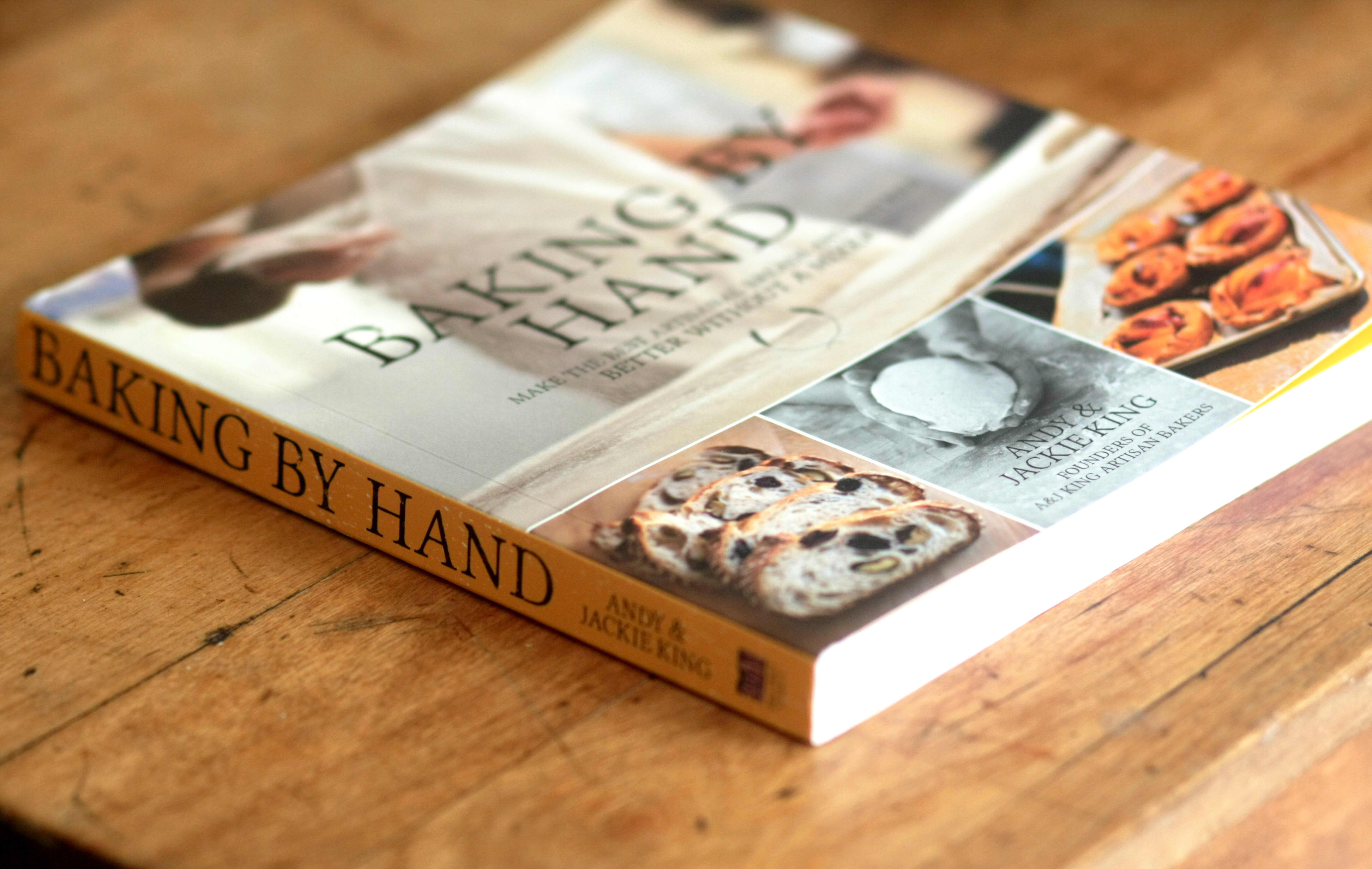 Baking By Hand by Andy & Jackie King