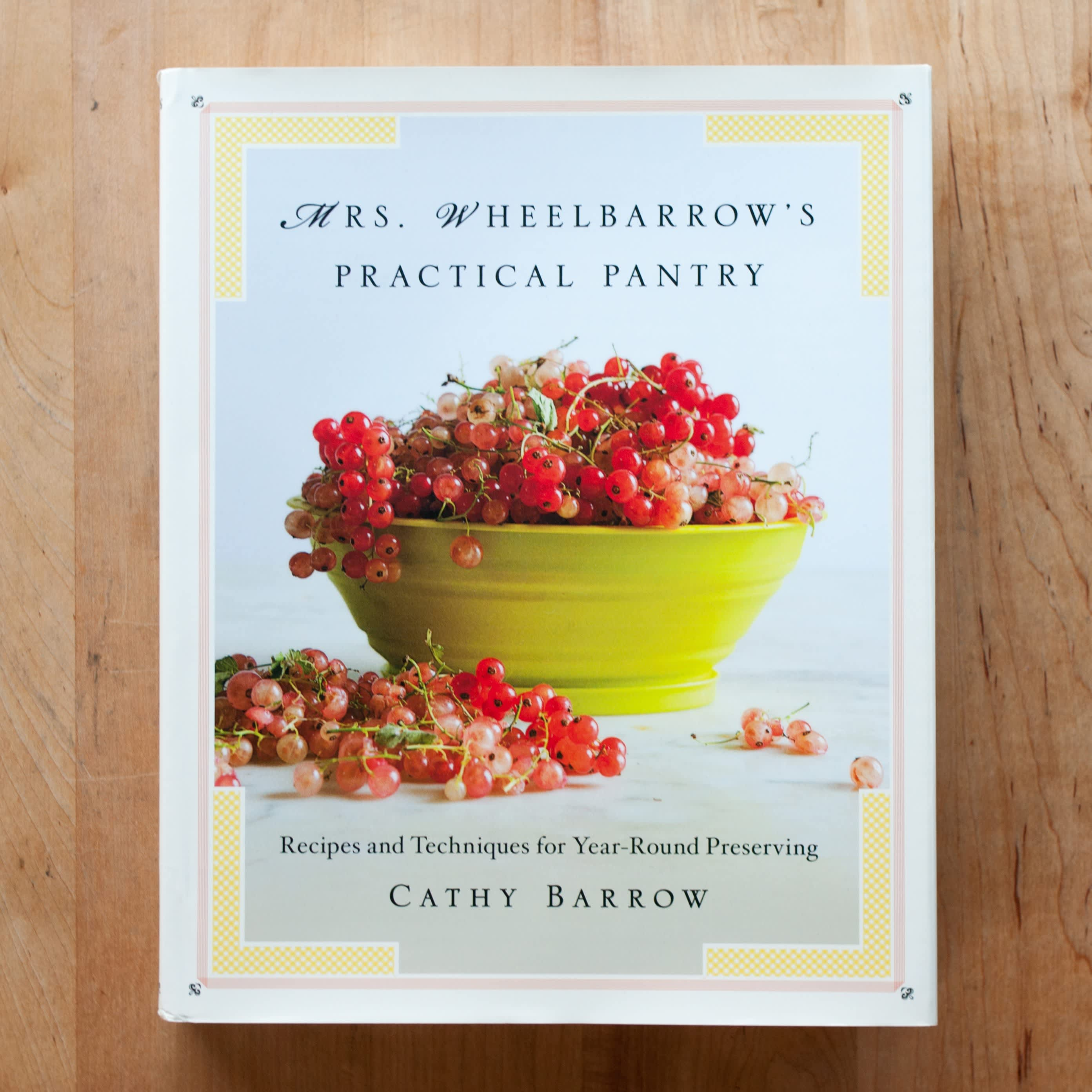 Mrs. Wheelbarrow's Practical Pantry Is Required Reading Material for Passionate Home Preservers: gallery image 1