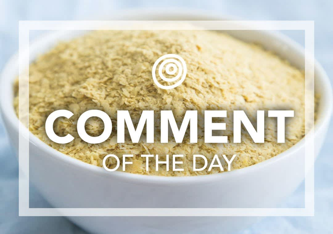 Nutritional Yeast - Comment of the Day