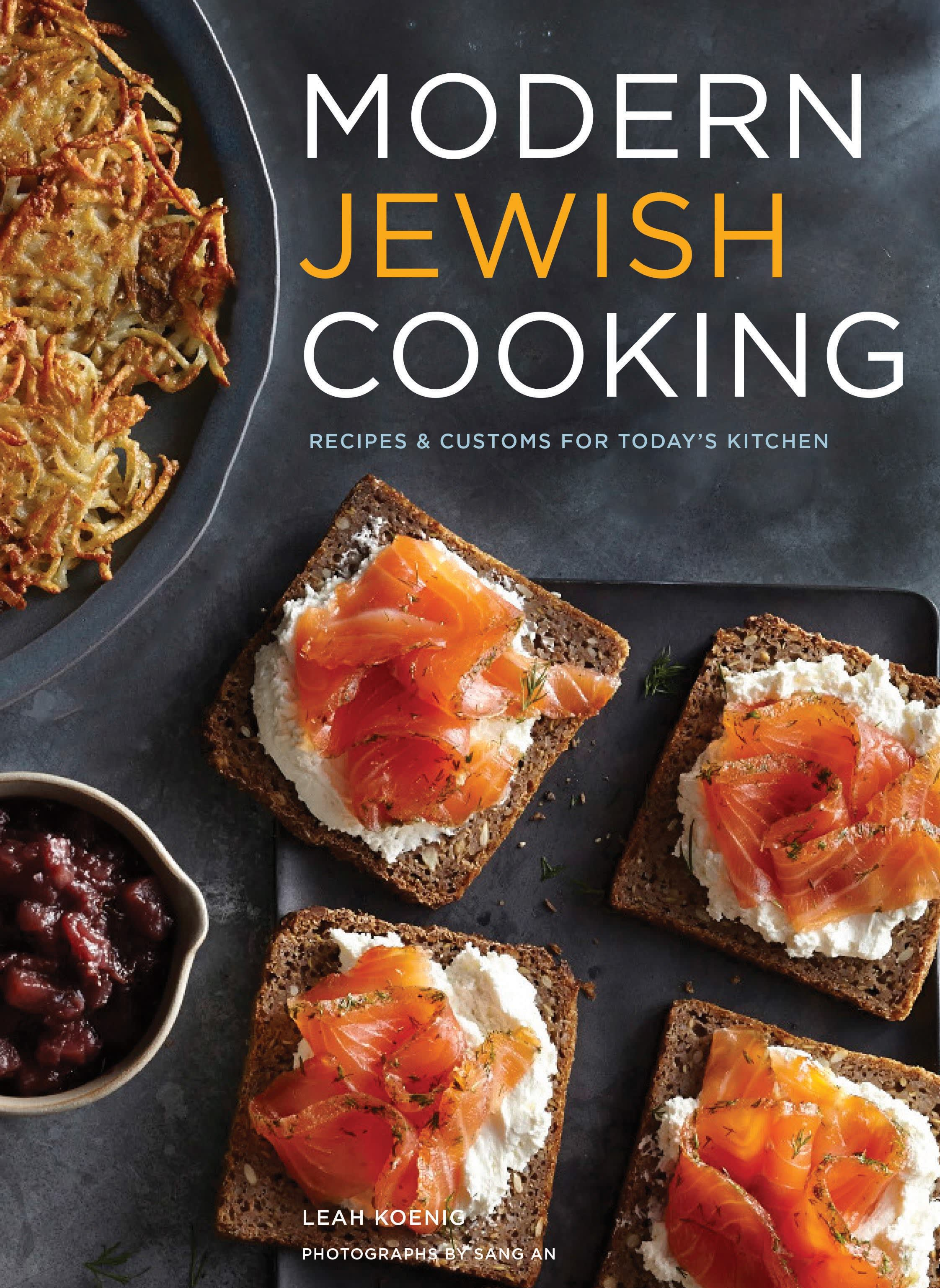 Cover of Modern Jewish Cooking Cookbook by Leah Koenig