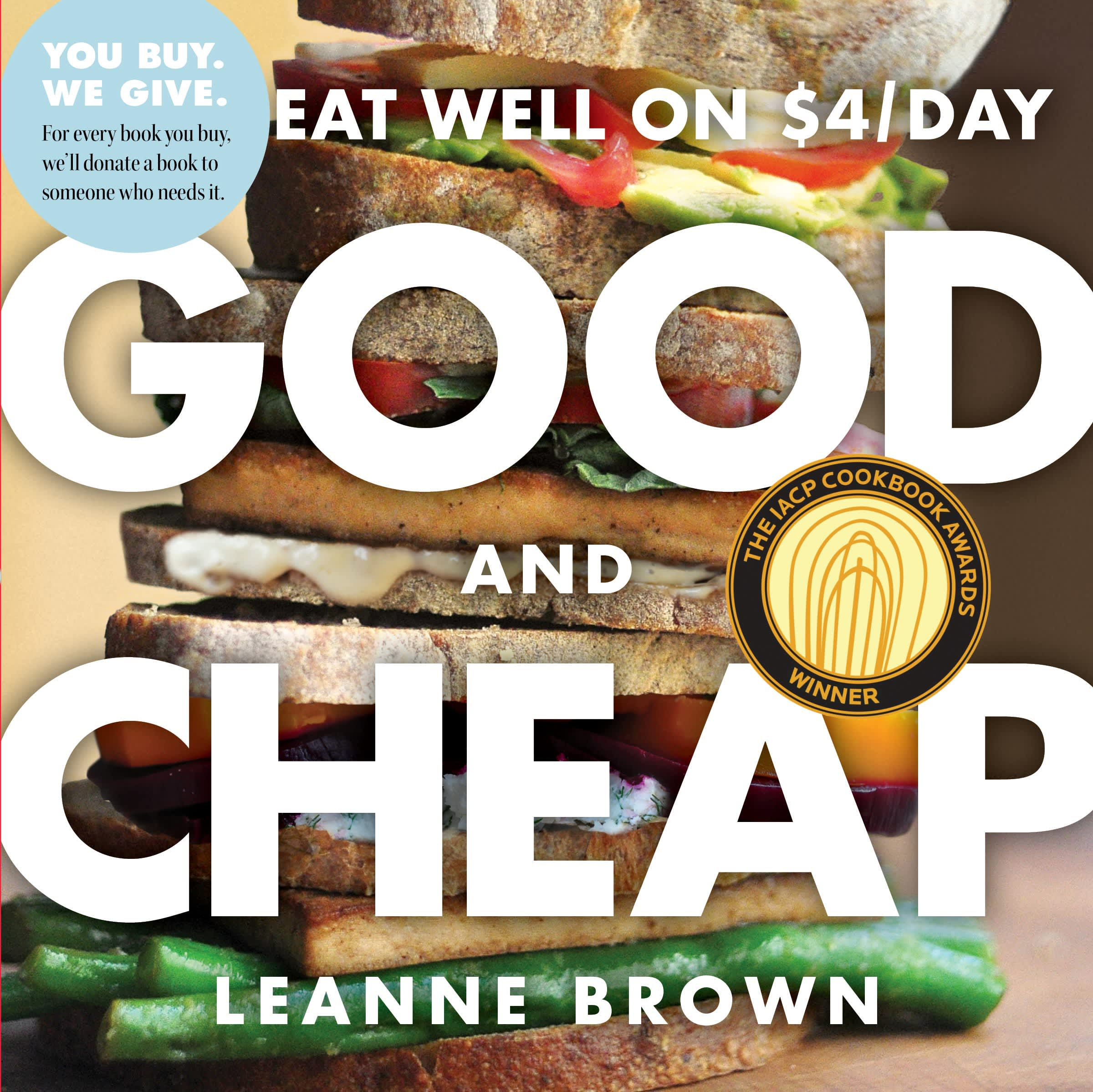 Good and Cheap: Eat Well on $4/Day by Leanne Brown