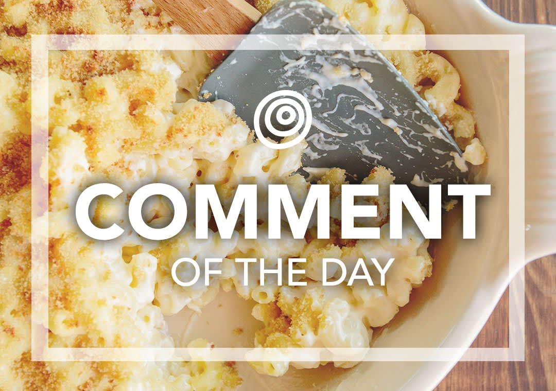 Mac and Cheese - Comment of the Day