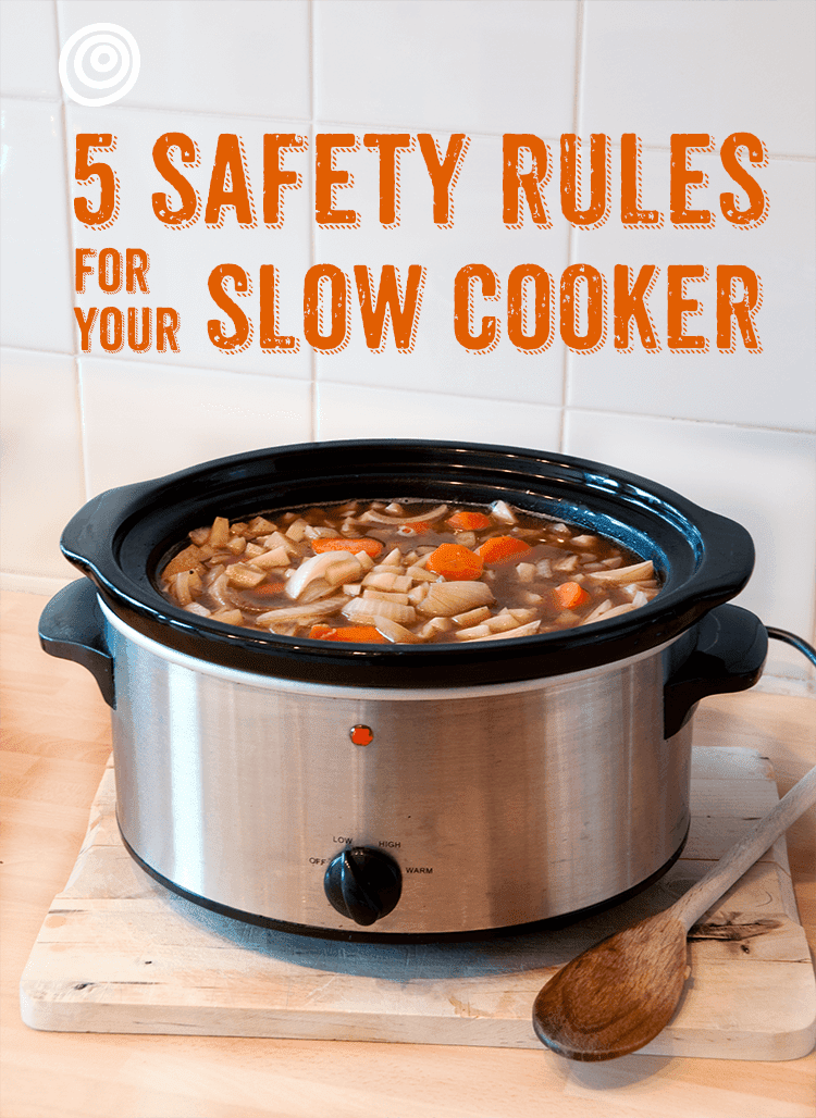 Slow Cooker Safety Rules
