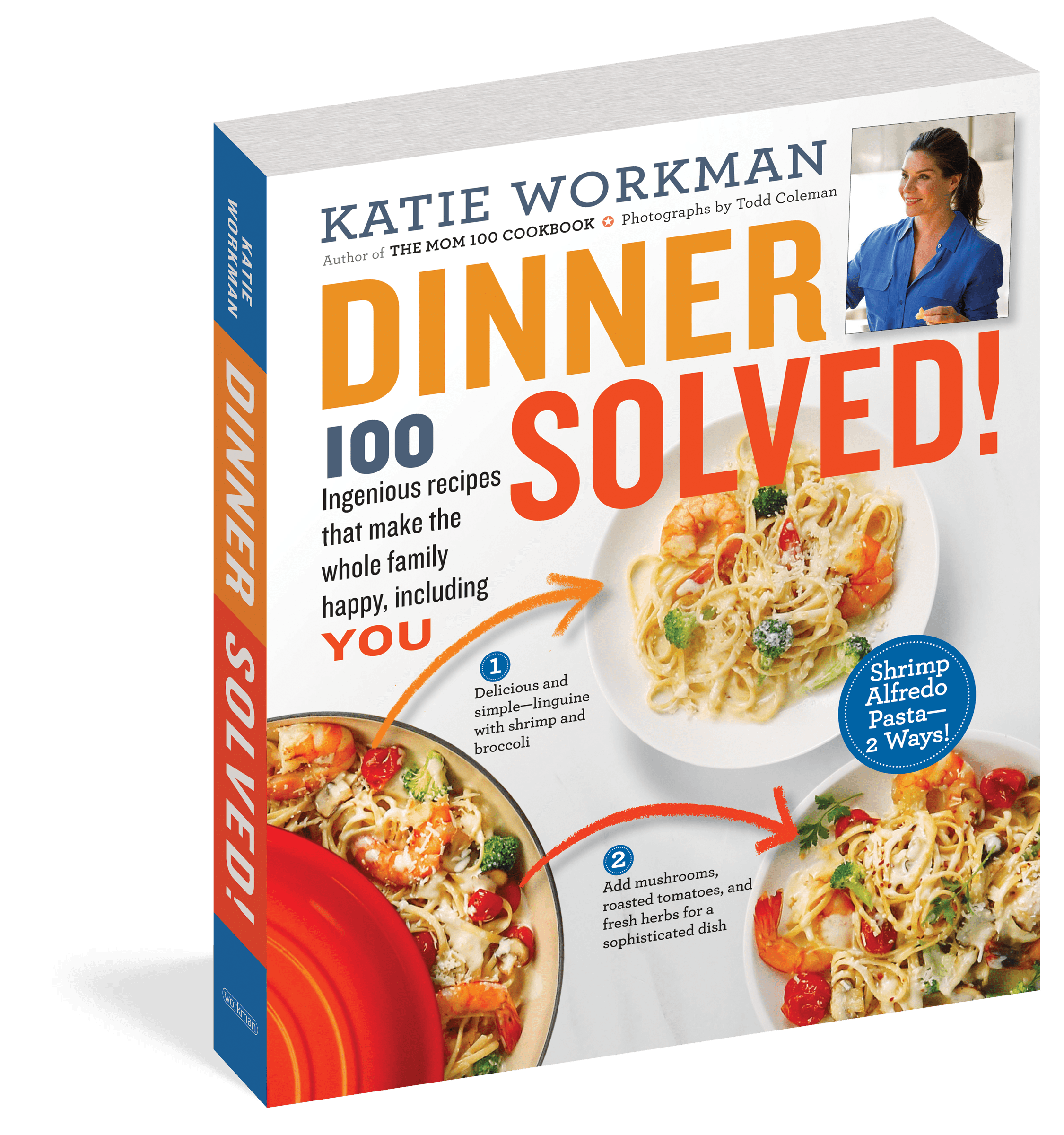 Dinner Solved! By Katie Workman