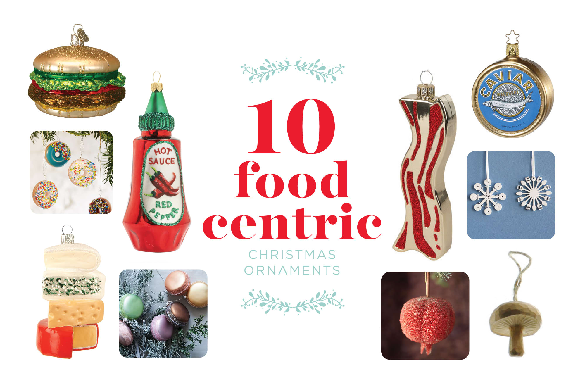 10 Christmas Ornaments for Food-Lovers: gallery image 1