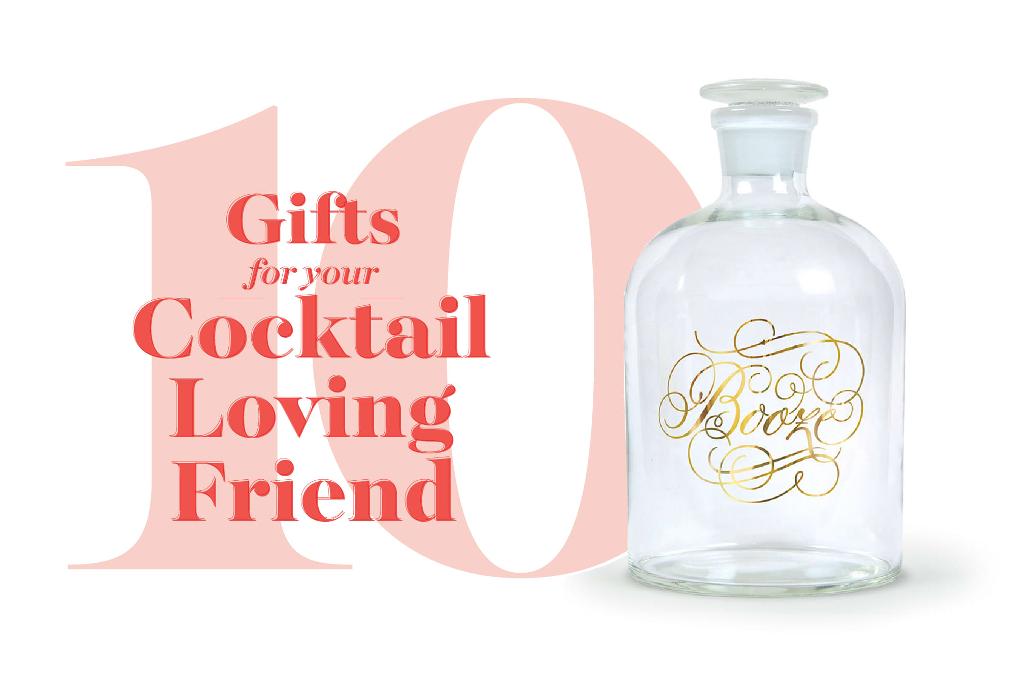 10 Great Gifts for Cocktail-Lovers: gallery image 1