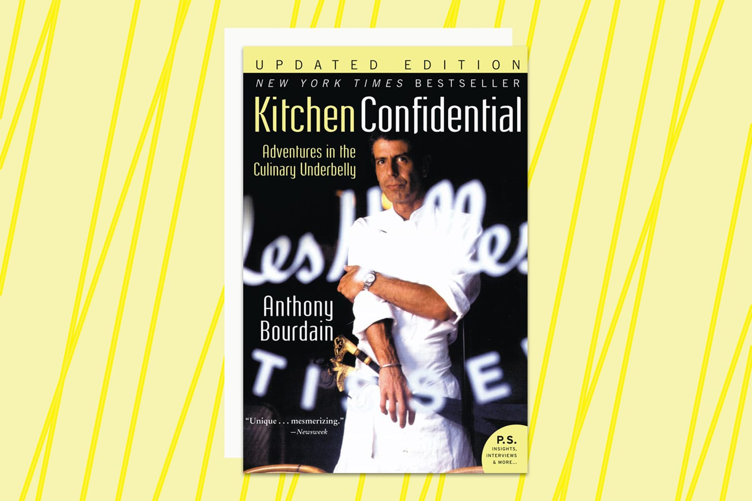 Anthony bourdains editor on the making of kitchen confidential
