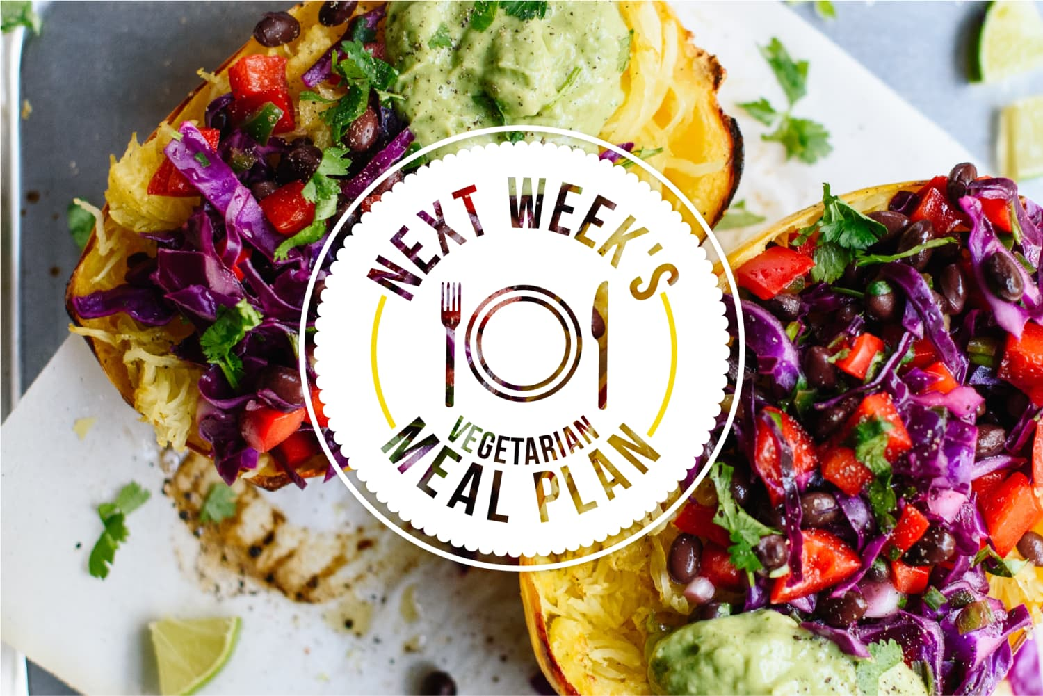 Next Week's Vegetarian Meal Plan: 5 Vegetarian Dinners I Eat When I Have My Act Together