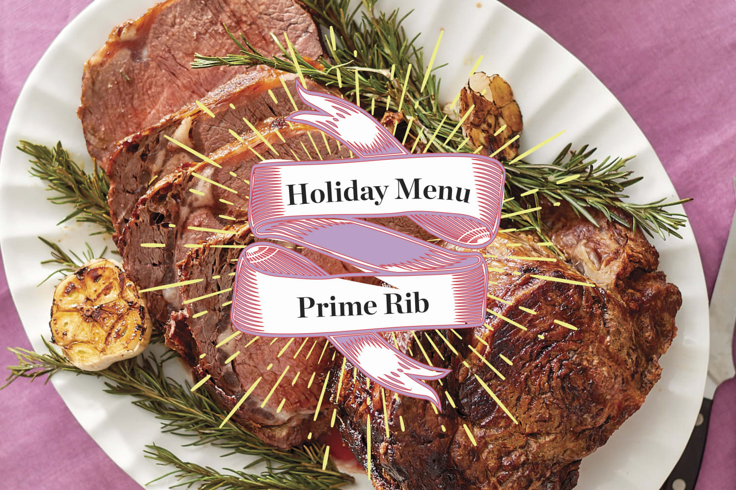A Menu for a Prime Rib Holiday Dinner