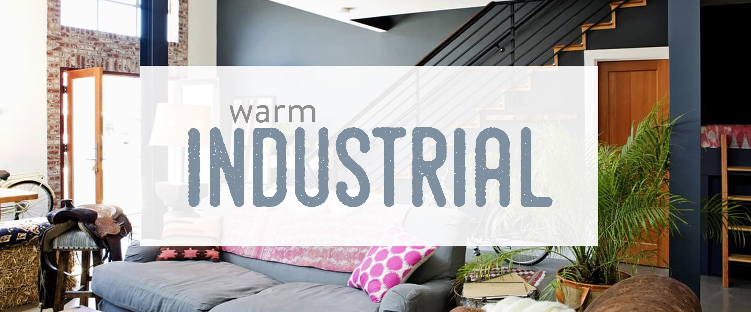 Discover Your Home Decor Personality: Warm Industrial.  52d7d521f029ed204403e98e73f660c28f2bb1aa