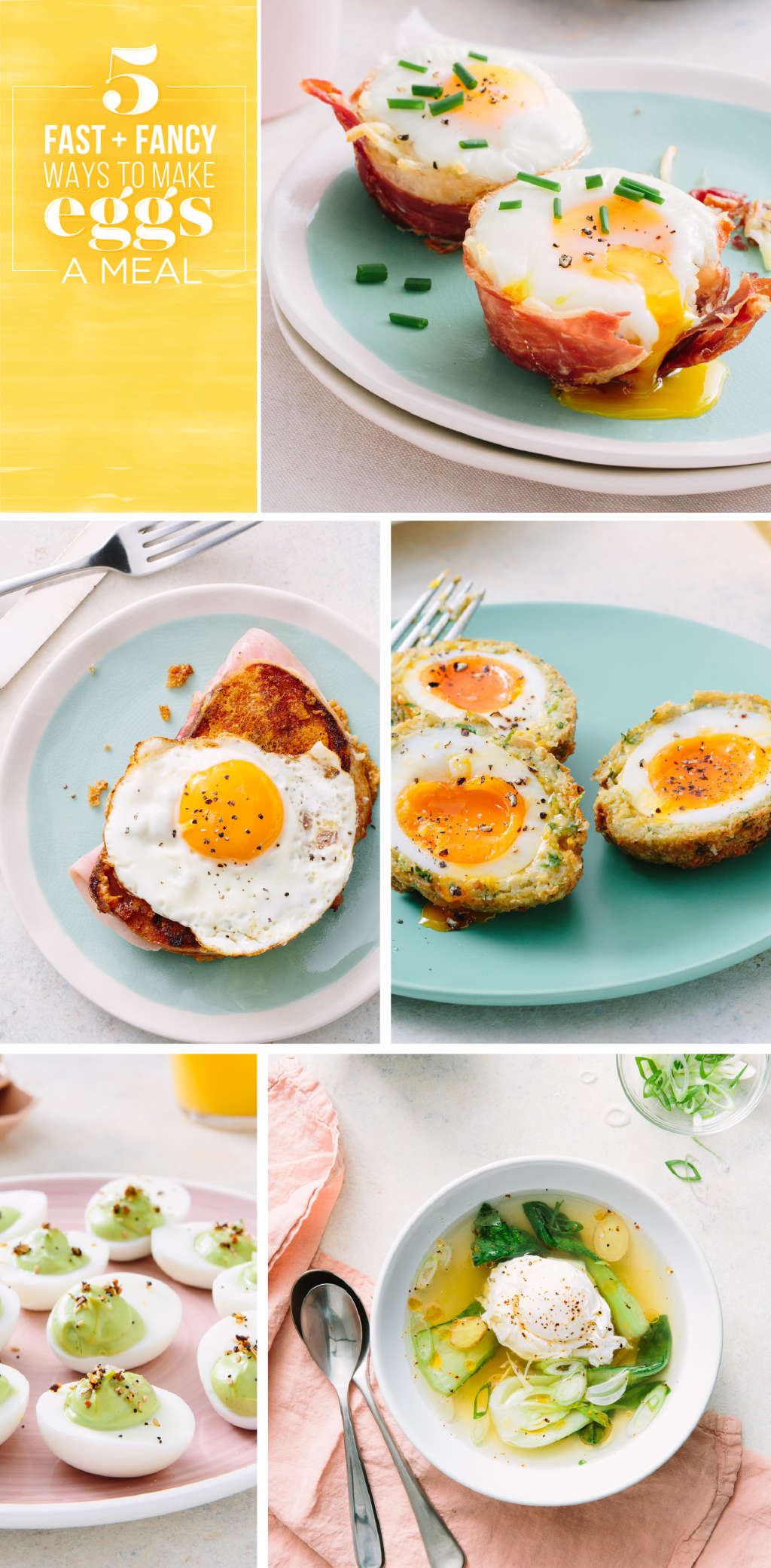 5 Easy, Fancy Ways to Make Eggs a Meal