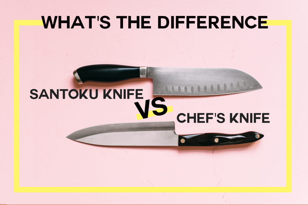 What S The Difference Between A Chef S Knife And A Santoku