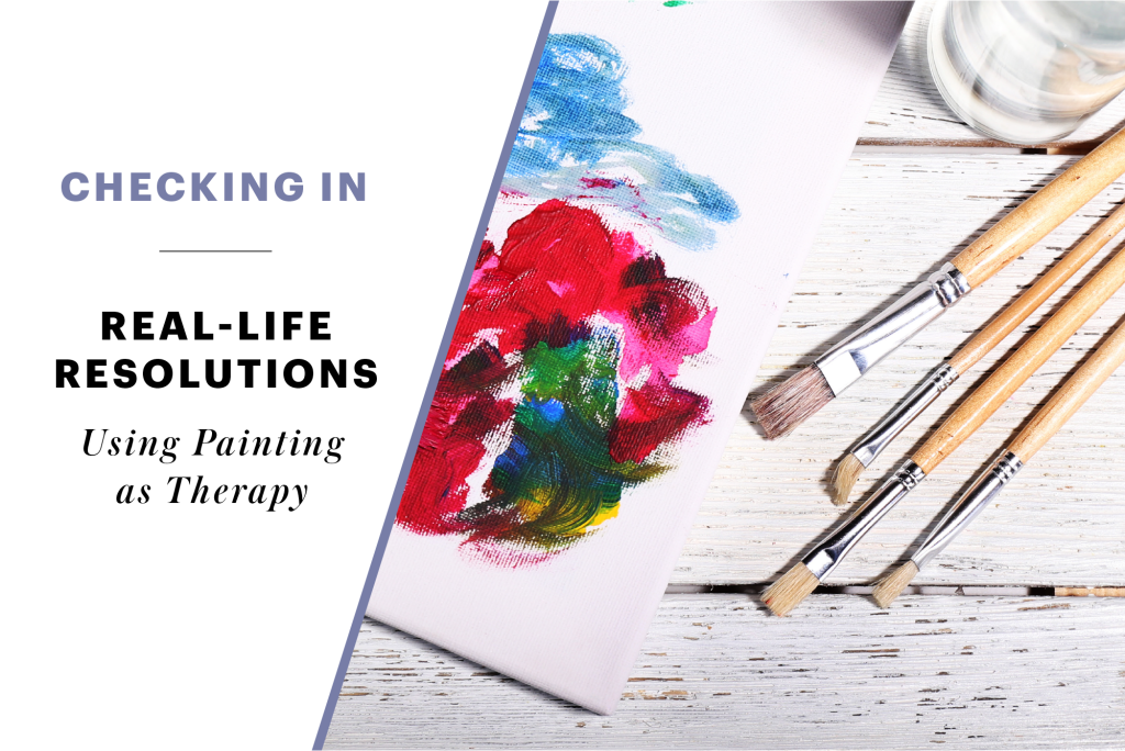 Real-Life Resolution: Here's How Painting Therapy is Going