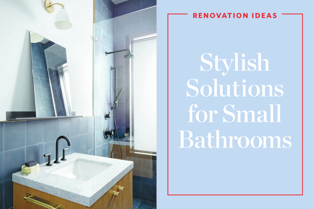 Stylish Remodeling Ideas for Small (even Tiny) Bathrooms