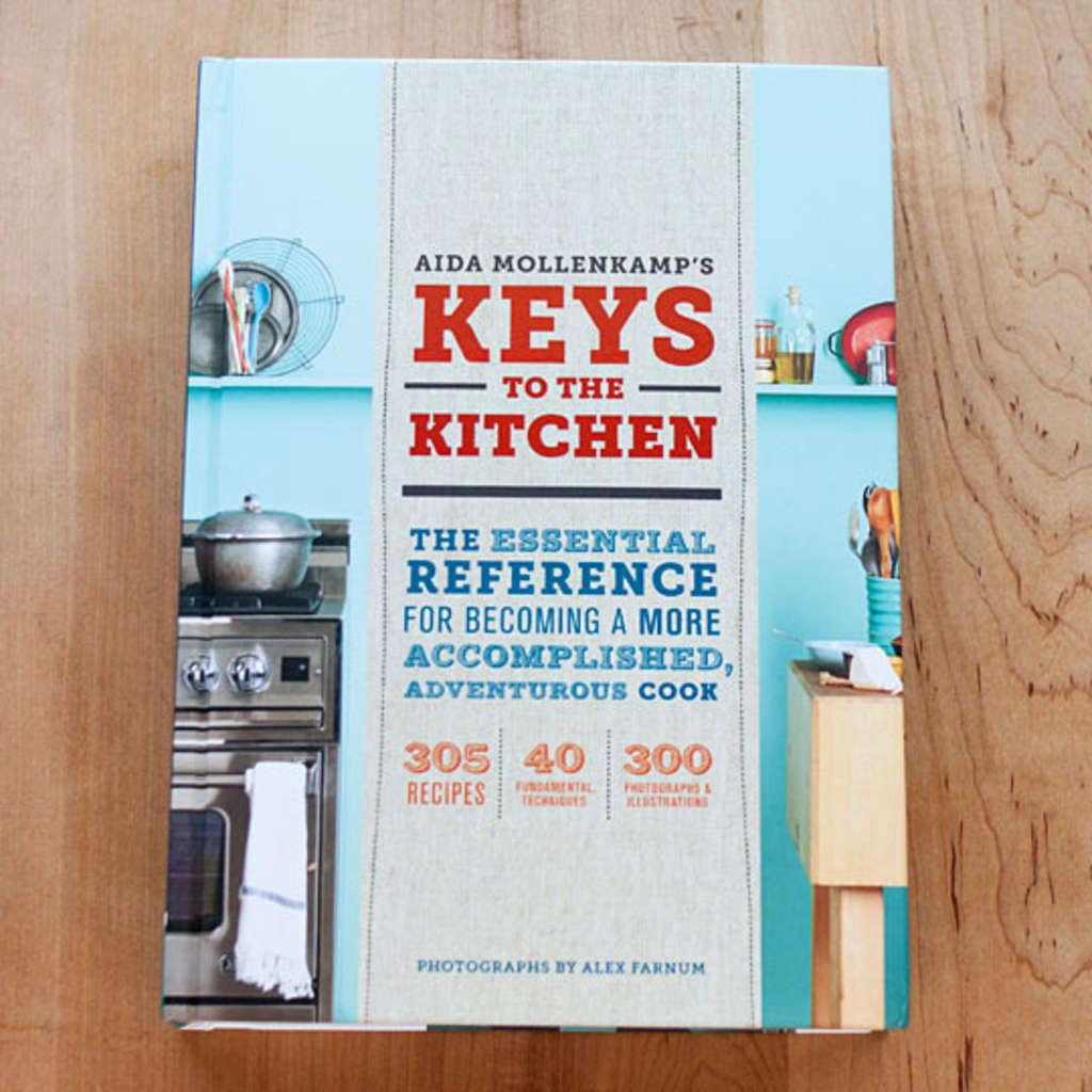 Keys to the Kitchen by Aida Mollenkamp   Kitchn