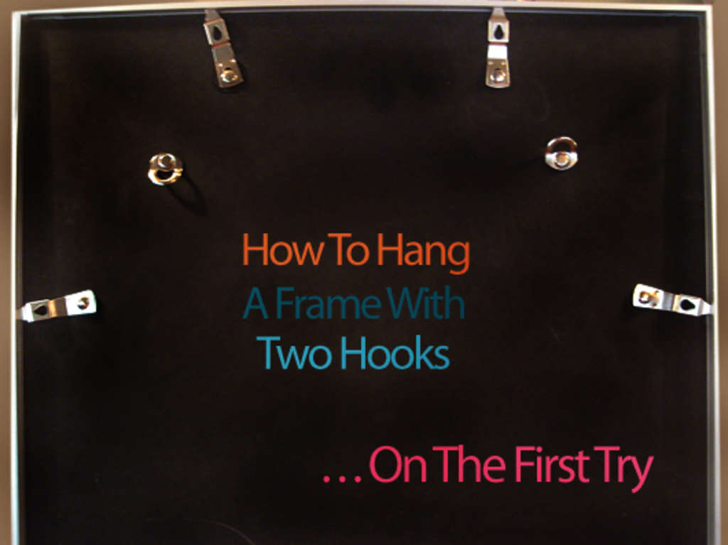 How To: Hang Picture Frames With Two Hooks | Apartment Therapy