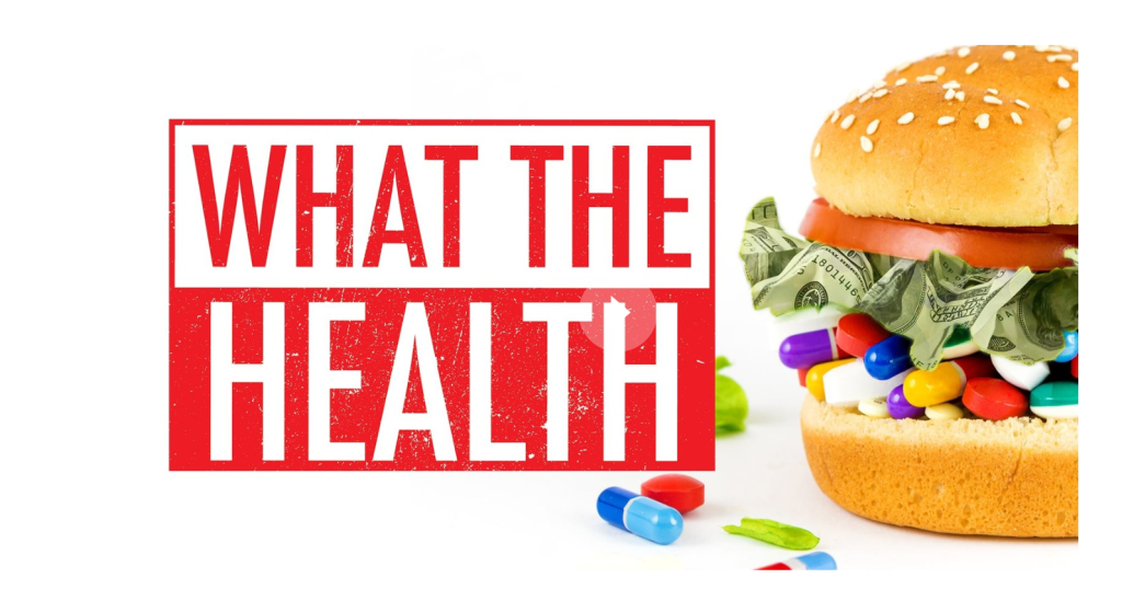 "What Controversial Documentary ""What the Health"" Gets Wrong"