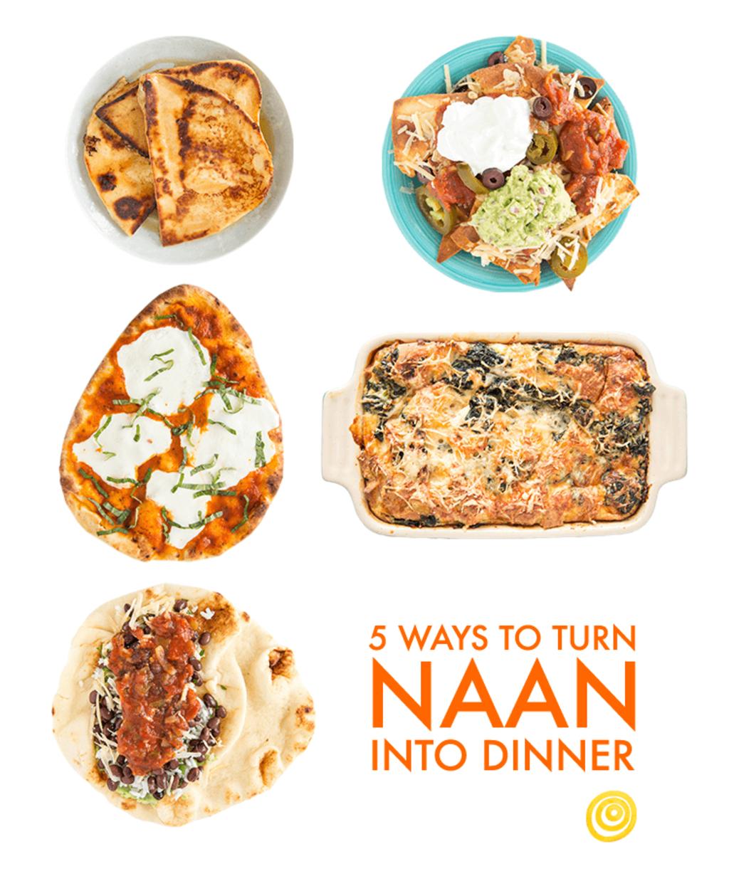 5 Fun Ways to Turn Naan into Dinner   Kitchn