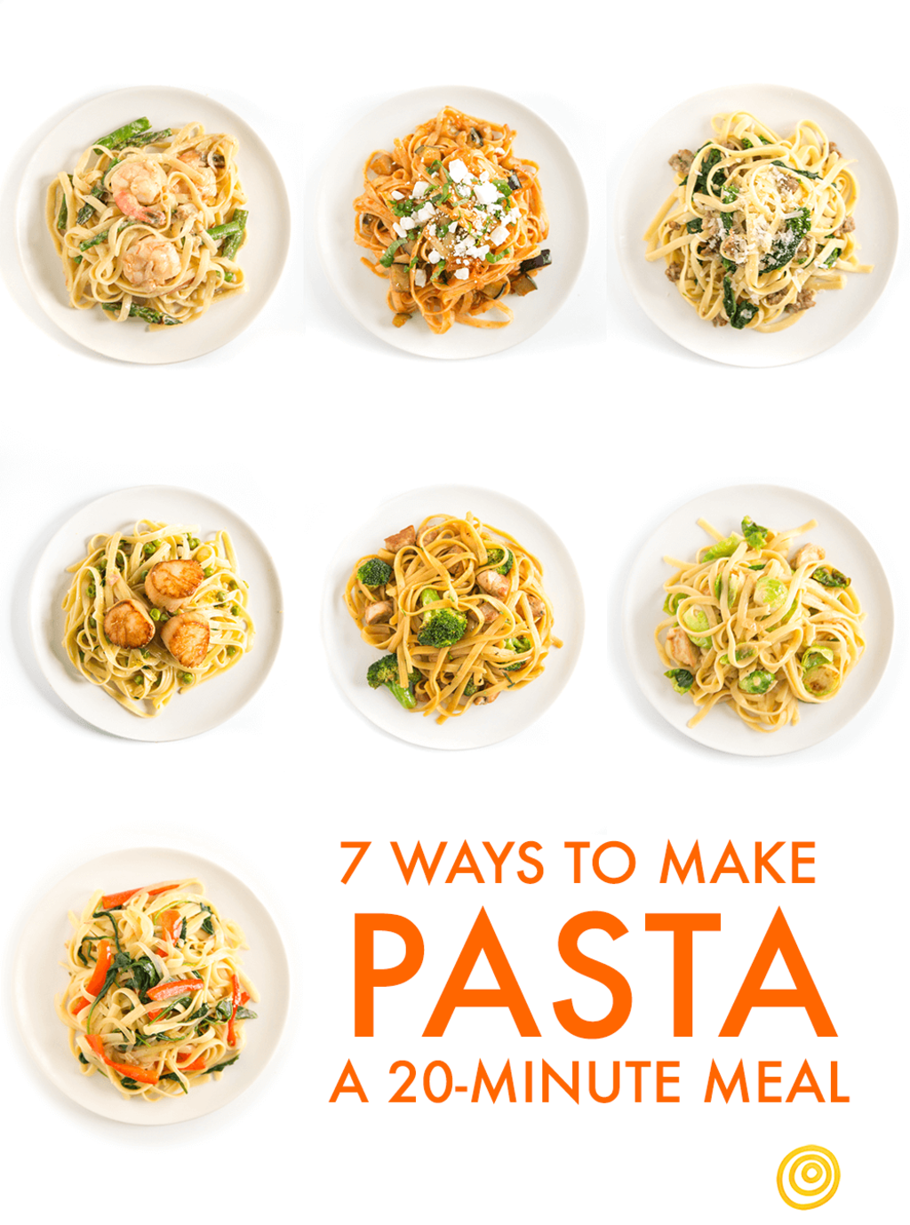 Your Template for a Quick Pasta Dinner, 7 Delicious Ways