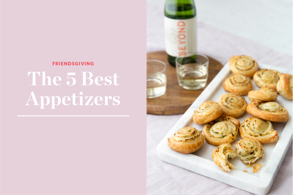 The 5 Best Appetizers to Bring to This Year's Friendsgiving