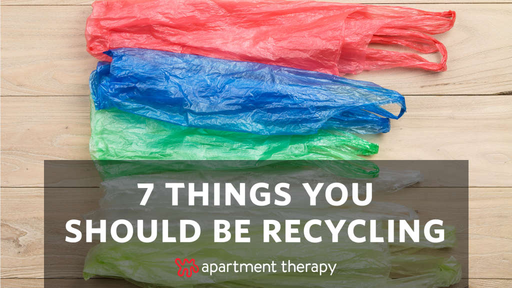 7 Things You Should be Recycling (But Probably Aren't)