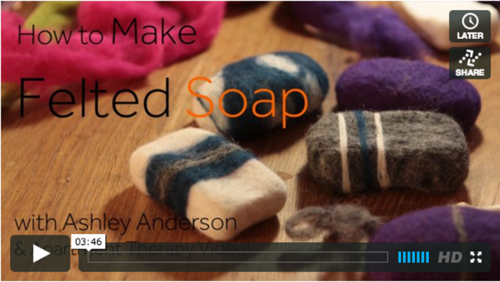 One Minute Tip: How to Make Felted Soap