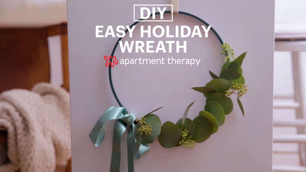 The Easiest DIY Wreath You'll See All Season
