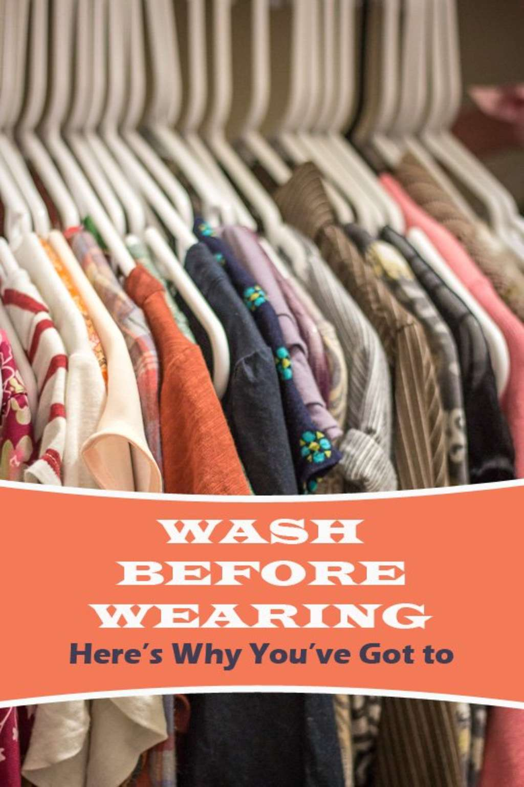 2 Completely Disgusting Reasons to Wash Before You Wear