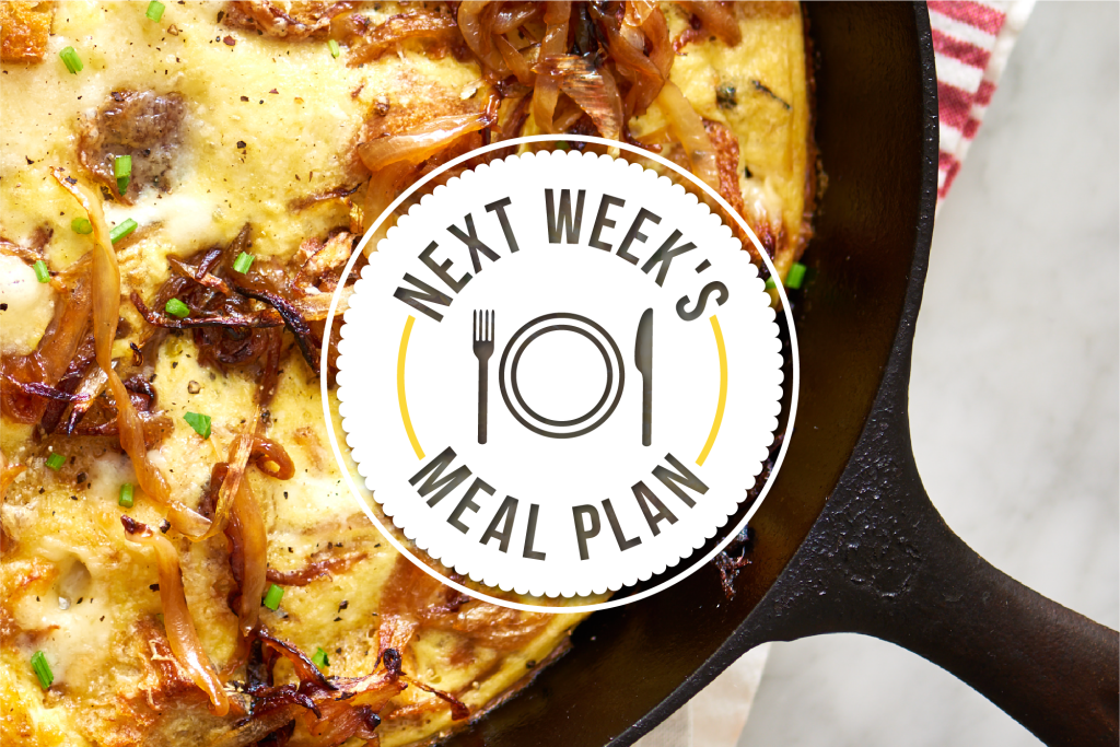 Next Week's Meal Plan: 5 Recipes to Get Your Meal Plan Mojo Back