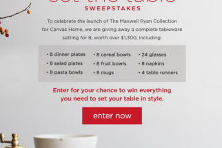 To celebrate the launch of The Maxwell Ryan Collection for Canvas Home, we are giving away a complete tableware setting for 8, worth over $1,300. Enter for your chance to win everything you need to set your table in style
